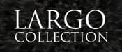 Largo Collection